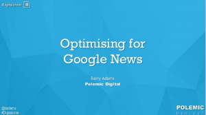 Optimising for Google News barry adams